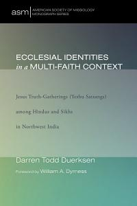 Ecclesial Identities in a Multi Faith Context PDF