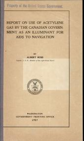 Report on use of acetylene gas by the Canadian government as an illuminant for aids to navigation
