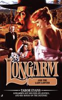 Longarm  281  Longarm and the Lady Laywer PDF