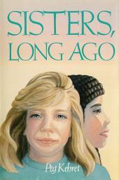 Sisters, Long Ago