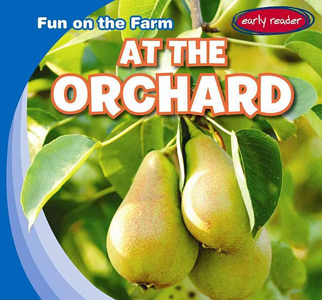 Download At the Orchard Book