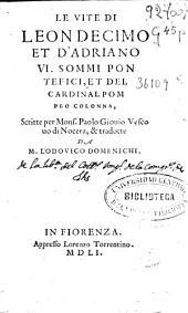 Le vite di Leon Decimo et d'Adriano VI, sommi pontefici et del cardinal Pompeo Colonna