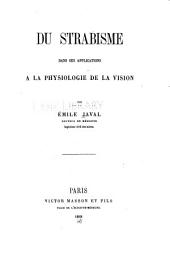Du strabisme dans ses applications a la physiologie de la vision