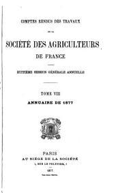 Comptes rendus des travaux de la Société des agriculteurs de France: Volume8