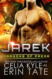 Jarek (Scifi Alien Weredragon Romance)