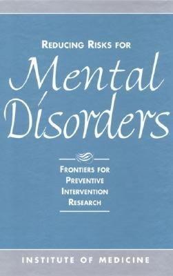 Reducing Risks for Mental Disorders