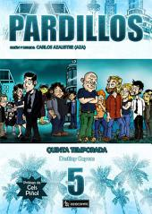 PARDILLOS Quinta Temporada