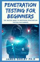 Penetration Testing for Beginners