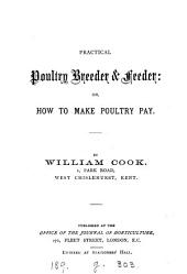 Practical poultry breeder & feeder: or How to make poultry pay