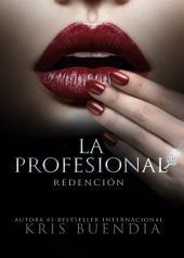Redención: La Profesional