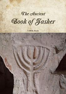 The Ancient Book of Jasher Book