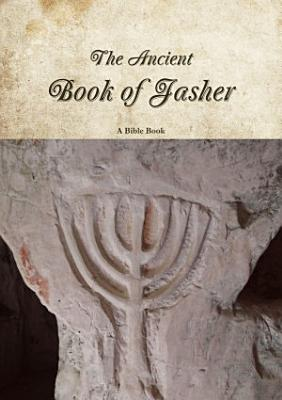 The Ancient Book of Jasher