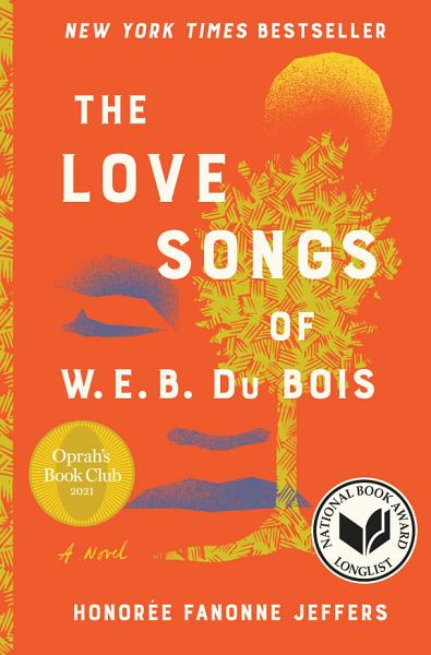 Download The Love Songs of W E B  Du Bois Book