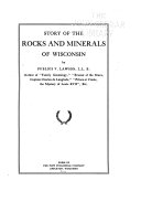 Story of the Rocks and Minerals of Wisconsin