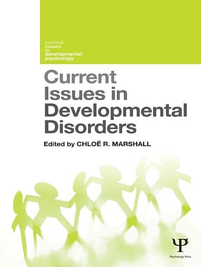 Current Issues in Developmental Disorders PDF