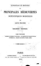 Exposition et histoire des principales découvertes scientifiques modernes: Volumes3à4