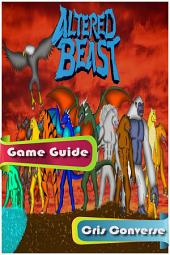 Altered Beast Game Guide