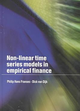 Non Linear Time Series Models in Empirical Finance PDF