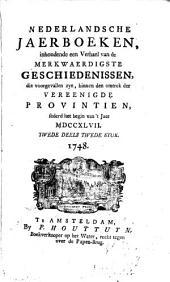 Nederlandsche jaerboeken, inhoudende een verhael van de merkwaerdigste geschiedenissen, die voorgevallen zyn binnen den omtrek der Vereenigde Provintiën, sederd het begin van 't jaer ...: Volume 2