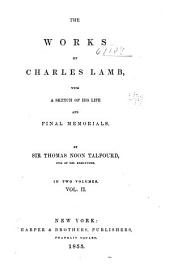 Works, with a Sketch of His Life and Final Memorials: Volume 2