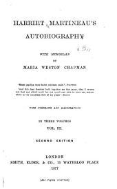 Harriet Martineau's Autobiography: Volume 3
