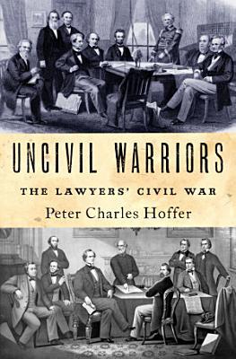 Uncivil Warriors PDF