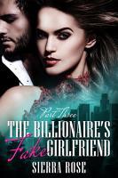 The Billionaire s Fake Girlfriend   Part 3  A Contemporary Romance  PDF