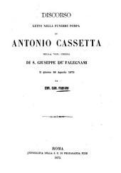 Discorso letto nella funebre pompa di Antonio Cassetta nella ven. chiesa di S. Giuseppe de' Falegnami il giorno 26 agosto 1872