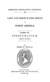 Land and Fresh-water Shells of North America: (american Melanians). Strepomatidae, Volume 4