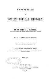 A compendium of ecclesiastical history: Volume 2