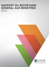 Rapport du Secrétaire général aux ministres 2013