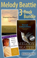 Melody Beattie 3 Title Bundle  Author of Codependent No More and Three Other Bes PDF