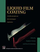Liquid Film Coating: Scientific principles and their technological implications