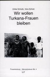 Wir wollen Turkana-Frauen bleiben