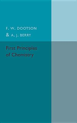First Principles of Chemistry