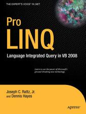 Pro LINQ in VB8: Language Integrated Query in VB 2008