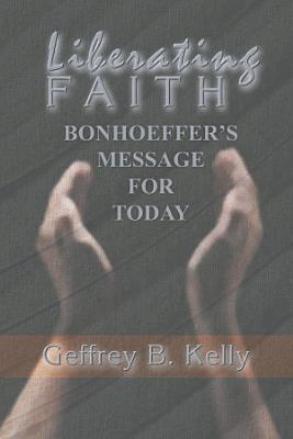 Liberating Faith PDF