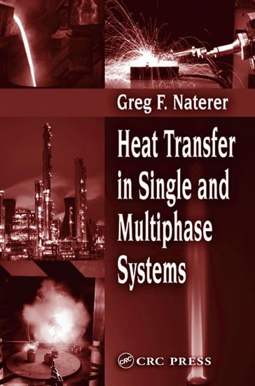 Heat Transfer in Single and Multiphase Systems PDF