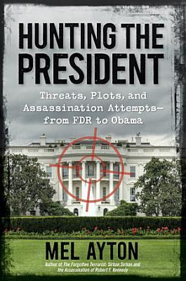 Hunting the President PDF