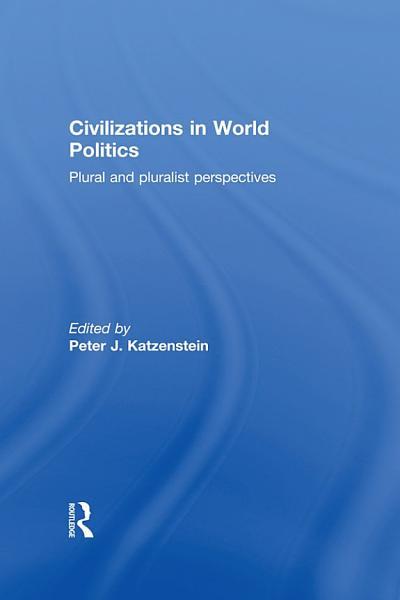 Civilizations in World Politics