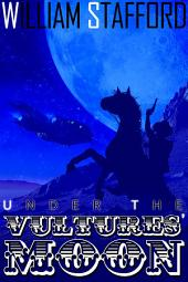 Under the Vultures' Moon: Jed and Horse ride again
