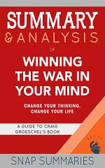 Summary & Analysis of Winning the War in Your Mind