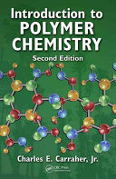 Introduction to Polymer Chemistry, Second Edition