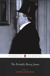The Portable Henry James Book PDF