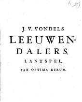 J. V. Vondels Leeuwendalers. Lantspel: Volume 1