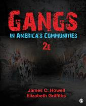 Gangs in America's Communities: Edition 2