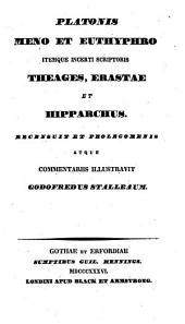 Dialogi selecti: Continens Menonem, Euthyphronem, Theagem, Erastas, Hipparchum, Volume 6, Issue 2