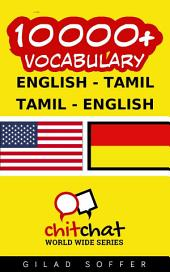 10000+ English - Tamil Tamil - English Vocabulary