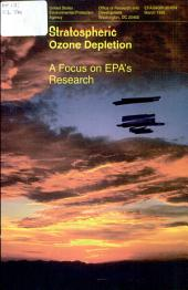Stratospheric ozone depletion: a focus on EPA's research