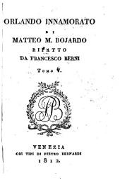 Orlando innamorato di Matteo M. Bojardo: Volume 5